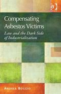 Compensating Asbestos Victims : Law and the Dark Side of Industrialization