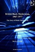 British Rock Modernism, 1967-1977 : The Story of Music Hall in Rock