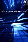 George Eliot European Novelist