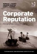 Corporate Reputation : Managing Opportunities and Threats