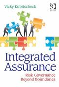 Integrated Assurance : Beyond Boundaries of Risk Governance and Compliance