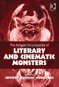 Encyclopedia of Literary and Cinematic Monsters