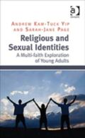 Religious and Sexual Journeys : A Multi-Faith Exploration of Young Believers