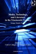Media Technology and Literature in the Nineteenth Century : Image Sound Touch