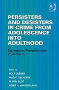 Juvenile Offender to Adult Criminal? : Effective Interventions and Policy Implications
