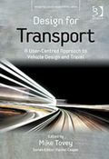 Design for Transport : User-Centred Approach to Vehicle Design and Travel