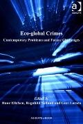 Eco-Global Crimes : Contemporary and Future Challenges