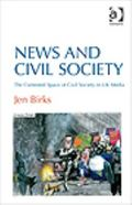 News and Civil Society : The Contested Space of Civil Society in Uk Media