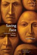 Saving Faces : Shame Theology Enfacement