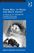 From Rail to Road and Back Again? : A Century of Transport Competition and Interdependency