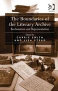 Boundaries of the Literary Archive : Reclamation and Representation