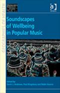 Medicinal Melodies : Places of Health and Wellbeing in Popular Music