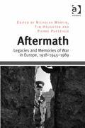 Aftermath : Legacies and Memories of War in Europe, 1918-1945-1989