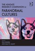 Ashgate Research Companion to Paranormal Cultures