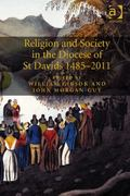 Religion and Society in the Diocese of St David's 1485-2011