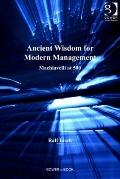 Ancient Wisdom Fo Modern Management : Machiavelli At 500
