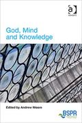 God Mind and Knowledge