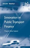 Funding Public Transportation with Property Value Capture