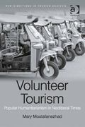 Cultural Politics of Volunteer Tourism : Sentimental Sojourns in Northern Thailand