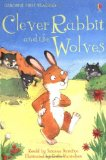 Clever Rabbit & the Wolves (First Reading Level 2)