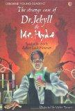 Strange Case of Dr Jekyll and Mr Hyde (Young Reading Series 3)