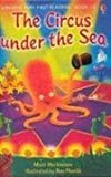 Usborne Very First Reading: Book 12 - The Circus Under the Sea