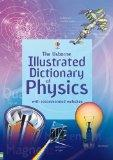 Illustrated Dictionary of Physics. J. Wertheim, C. Oxley and C. Stockley (Usborne Illustrate...