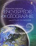 Encyclopédie de géographie : Avec atlas du monde