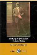 My Larger Education (Illustrated Edition)