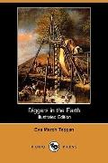 Diggers In The Earth (Illustrated Edition)
