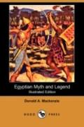 Egyptian Myth And Legend (Illustrated Edition)