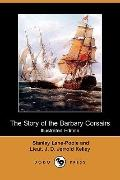 The Story Of The Barbary Corsairs (Illustrated Edition)