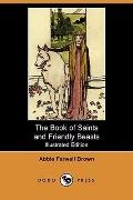 The Book Of Saints And Friendly Beasts (Illustrated Edition)
