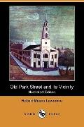 Old Park Street and its Vicinity (Illustrated Edition) (Dodo Press)
