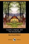 Country Lodgings, And The Ground-Ash