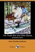 The Tinder Box And Other Stories (Illustrated Edition)