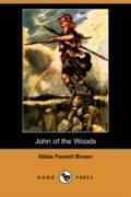 John of the Woods (Dodo Press)