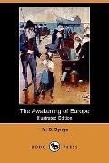 The Awakening Of Europe (Illustrated Edition)