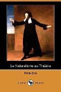Le Naturalisme au Theatre (Dodo Press)