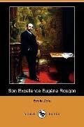 Son Excellence Eugene Rougon (Dodo Press)