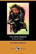 The Silver Butterfly (Illustrated Edition) (Dodo Press)