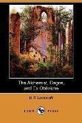 The Alchemist, Dagon, And Ex Oblivione