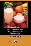 Diet And Health With Key To The Calories (Illustrated Edition)