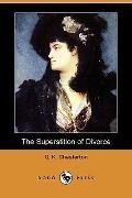 The Superstition of Divorce (Dodo Press)