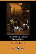 The Story Of Leather (Illustrated Edition)