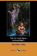 Fair To Look Upon (Illustrated Edition)