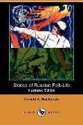Stories Of Russian Folk-Life (Illustrated Edition)