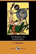 The Road to Oz (Illustrated Edition) (Dodo Press)