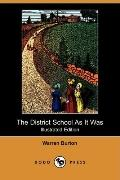 The District School As It Was (Illustrated Edition)