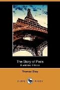 The Story Of Paris (Illustrated Edition)